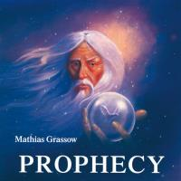 Prophecy [CD] Grassow, Mathias