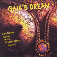 Gaia's Dream [CD] Thomas, Gary & Ramzy, Hossam