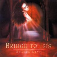 Bridge To Isis [CD] Nhanda Devi