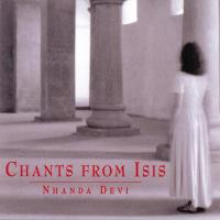 Chants from Isis [CD] Nhanda Devi