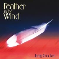 Feather in the Wind [CD] Crocker, Jerry