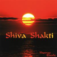 Shiva Shakti [CD] Eberle, Thomas