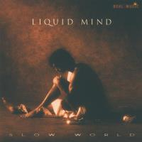 Slow World [CD] Liquid Mind 2