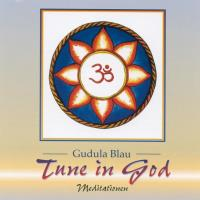 Tune In God [CD] Blau, Gudula