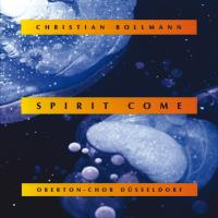 Spirit Come [CD] Bollmann, Christian