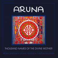 Aruna-1000 Names of the Divine Mother [CD] Bollmann & Reimann