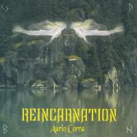 Reincarnation [CD] Corra, Aurio