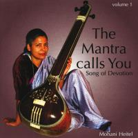 The Mantra Calls You Vol. 1 [CD] Heitel, Mohani