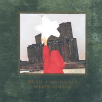 Spleen and Ideal (remastered) [CD] Dead Can Dance