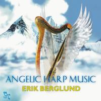 Angelic Harp Music [CD] Berglund, Erik