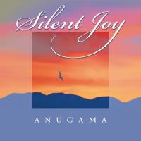 Silent Joy [CD] Anugama