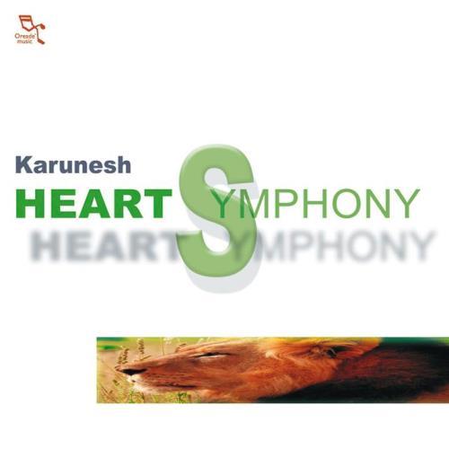 Karunesh Heart Symphony CD - Order Now incl  free shipping!