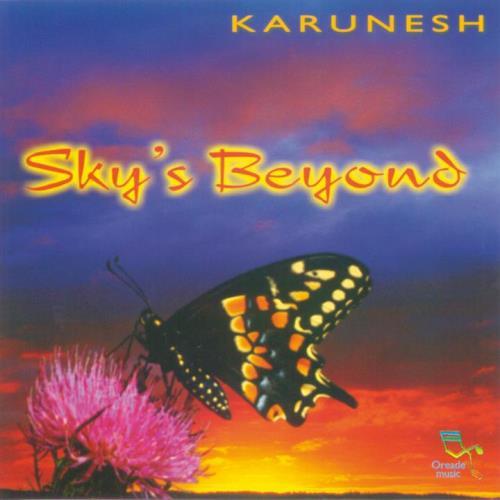 Karunesh Sky's Beyond CD - Order Now incl  free shipping!
