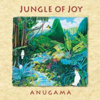 Jungle of Joy [CD] Anugama