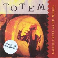 Totem - digitally remastered [CD] Roth, Gabrielle & The Mirrors