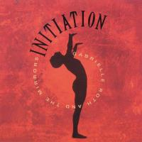 Initiation - digitally remastered [CD] Roth, Gabrielle & The Mirrors