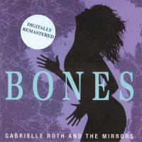 Bones - digitally remastered [CD] Roth, Gabrielle & The Mirrors