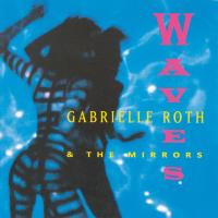 Waves [CD] Roth, Gabrielle & The Mirrors