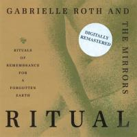 Ritual - digitally remastered [CD] Roth, Gabrielle & The Mirrors