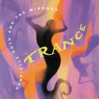 Trance [CD] Roth, Gabrielle & The Mirrors