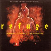 Refuge [CD] Roth, Gabrielle & The Mirrors & Boris Grebenshikov
