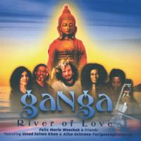 Ganga - River of Love [CD] Woschek, Felix Maria