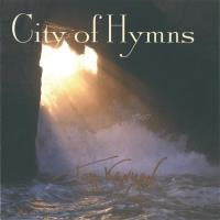 City of Hymns [CD] Kenyon, Tom