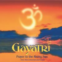 Gayatri - Prayer to the Rising Sun [CD] Woschek, Felix Maria