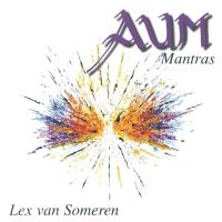 AUM - Mantras [CD] Someren, Lex van