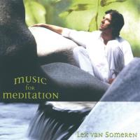 Music for Meditation [CD] Someren, Lex van