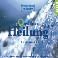Quell der Heilung Vol. 2 [CD] Lange, Rainer