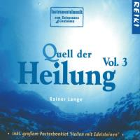 Quell der Heilung Vol. 3 [CD] Lange, Rainer