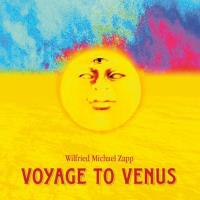 Voyage to Venus [CD] Zapp, Dhwani Wilfried M.