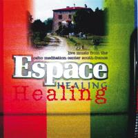Espace Healing [CD] Zapp, Dhwani Wilfried M. & Friends