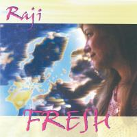Fresh [CD] Raji