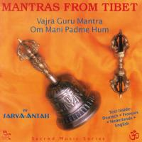 Mantras from Tibet - Sacred Music Series [CD] Sarva-Antah