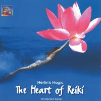 The Heart of Reiki [CD] Merlin's Magic