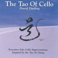 Tao of Cello [CD] Darling, David