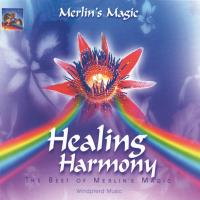 Healing Harmony [CD] Merlin's Magic