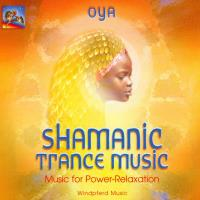 Shamanic Trance Music [CD] Oya