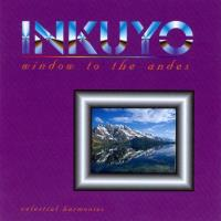 Window to the Andes [CD] Inkuyo