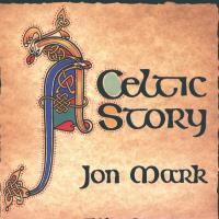 Celtic Story [CD] Mark, Jon