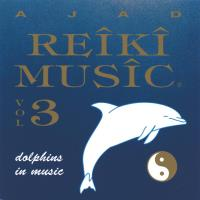 Reiki Music Vol. 3: Dolphins in Music [CD] Ajad
