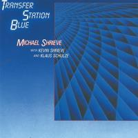 Transfer Station Blue [CD] Shrieve, Michael