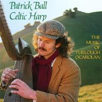 Music of Turlough O'Carolan Vol. 1 [CD] Ball, Patrick