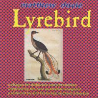Lyrebird [CD] Doyle, Matthew