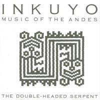 Double-Headed Serpent [CD] Inkuyo
