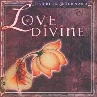 Love Divine [CD] Bernard, Patrick