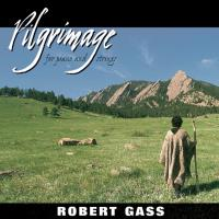 Pilgrimage [CD] Gass, Robert