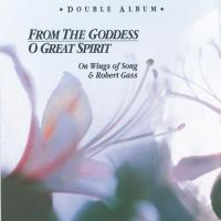 O Great Spirit & From the Goddess [CD] Gass, Robert